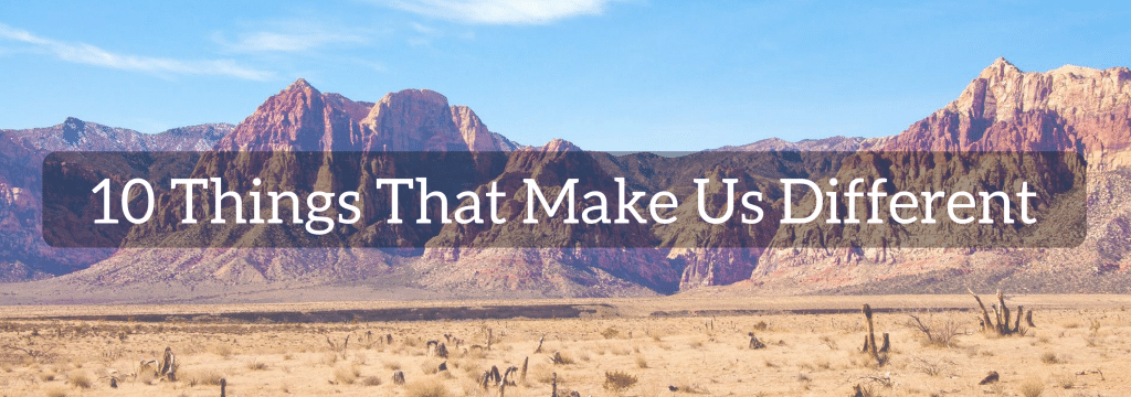 10 things that make us different