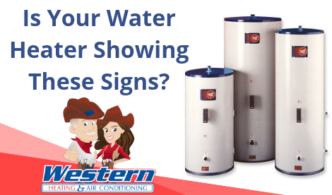 Is your water heater showing these signs